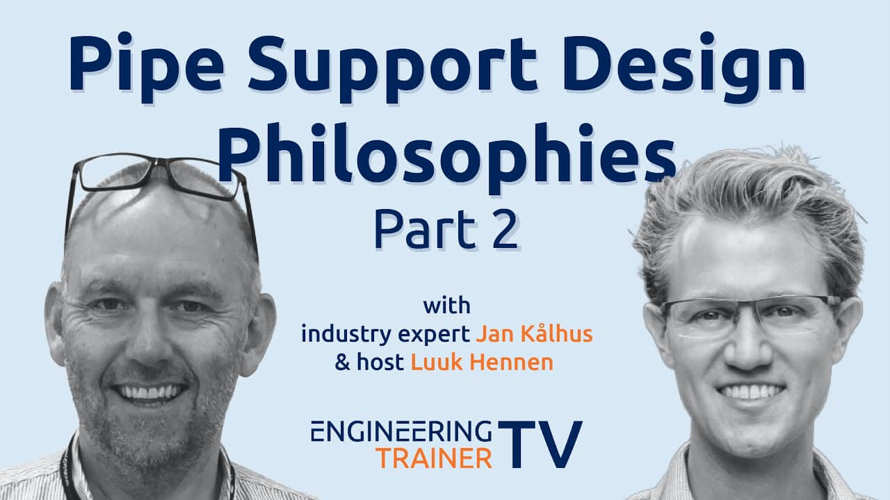 Pipe Support Design Philosophies Part 2